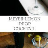Meyer Lemon Drop Cocktail